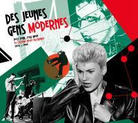Des jeunes gens mödernes : post punk, cold wave et culture novö en France |