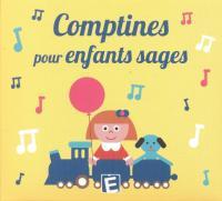 Comptines pour enfants sages / Sarah-Thaïs, chant |  Sarah-Thaïs