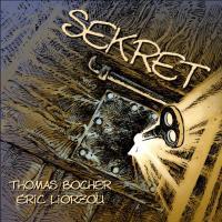Sekret | Liorzou, Eric. Musicien