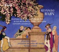 Divertissement pour une fête de nuit Reynaldo Hahn, comp. Ensemble Initium Orchestre des Pays de Savoie Nicolas Chalvin, direction