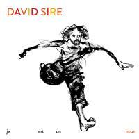 Je est un nous | Sire, David (1975-....). Compositeur