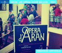 Opéra d'Aran opéra en 2 actes