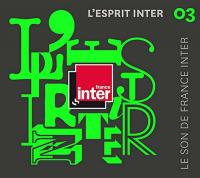 L'Esprit Inter 03 le son de France Inter Vol. 3 2015