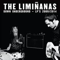 Down underground LP'S 2009-2014 The Liminanas, duo voc. et instr.