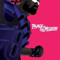 Peace is the mission / Major Lazer, prod. | Major Lazer. Interprète