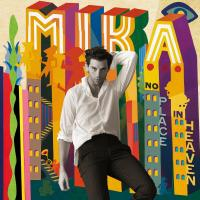 No place in heaven Mika, chant