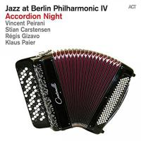 Jazz at Berlin philharmonic, vol. 4 : accordion night