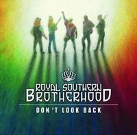 vignette de 'Don't look back (Royal Southern Brotherhood)'