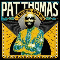 Pat Thomas and Kwashibu Area Band
