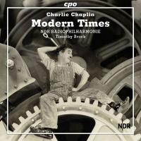 Modern times : bande originale du film de Charlie Chaplin | Brock, Timothy. Chef d'orchestre