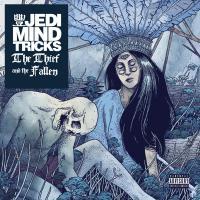The thief and the fallen Jedi Mind Tricks, duo voc. & instr.