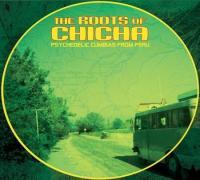 The Roots of Chicha : psychedelic Cumbias from Peru / Mirlos (Los) | Mirlos (Los)
