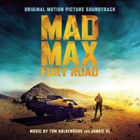 Mad Max fury road original motion pcture soundtrack Tom Holkenborg (aka Junkie XL), comp., arrangements George Miller, réalisateur