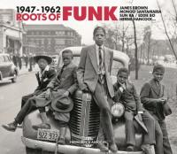Roots of funk 1947-1962