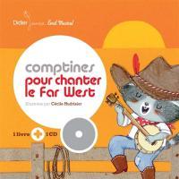 Comptines pour chanter le Far West / Framix, guit. & chant | Framix. Musicien. Guit. & chant