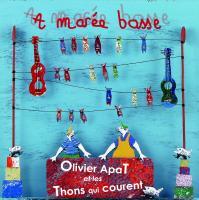 A marée basse / Olivier Apat, comp. & chant | Apat, Olivier. Interprète