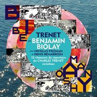 Trenet | Biolay, Benjamin (1973-....). Compositeur