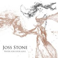 Water for your soul Joss Stone, chant