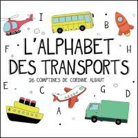 L'Alphabet des transports : 26 comptines de Corinne Albaut