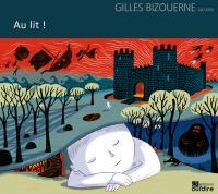 Au lit ! | Bizouerne, Gilles. Auteur