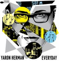 Everyday Yaron Herman, compositions, piano Ziv Ravitz, batterie, percussions