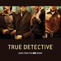 True detective : music from the HBO series |