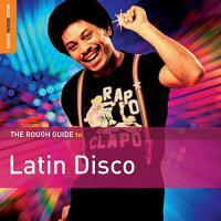 The rough guide to Latin Disco |