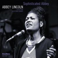 Sophisticated Abbey   Lincoln, Abbey (1930-....)