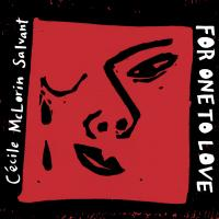 For one to love | McLorin Salvant, Cécile