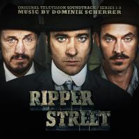 Ripper street : bande originale de la série télévisée de Richard Warlow