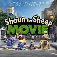 Shaun the sheep = Shaun le mouton : bande originale du film de Mark Burton et Richard Starzak |