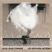 Les Grandes artères / Jean Louis Cormier, chant   Cormier, Louis-Jean. Interprète