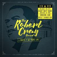 4 nights of 40 years live recorded at 4 venues over 4 nights in California, December 2014 The Robert Cray Band Robert Cray, guitare, chant