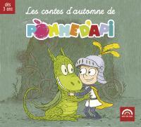Les contes d'automne de Pomme d'api / Gérard et Isabelle Rouzier, narr. | Rouzier, Gérard. Narrateur