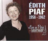 Live in Paris : 1958-1962 | Edith Piaf