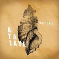 Atalaye |  Watine. Compositeur