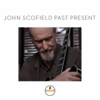 Past present | Scofield, John (1951-....)
