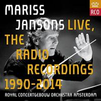 Radio recordings 1990-2014 (The) | Jansons, Mariss. Chef d'orchestre