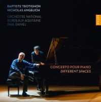 "Concerto pour piano ""Different spaces"" Baptiste Trotignon, comp., piano Nocholas Angelich, piano Orchestre National Bordeaux-Aquitaine Paul Daniel, direction"