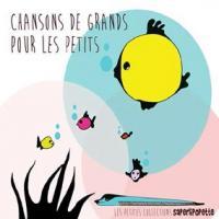 Chansons de grands pour les petits, vol. 1 | Salvador, Henri (1917-2008). Chanteur. Chant