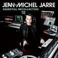 Essential recollection | Jarre, Jean-Michel