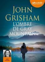 Ombre de Gray Mountain (L') |