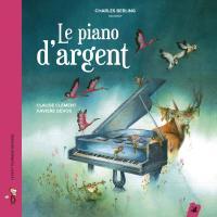 """Afficher """"Piano d'argent (Le)"""""""