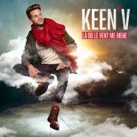 Là où le vent me mène Keen'V, chant