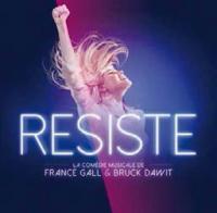 Résiste : la comédie musicale | Gall, France (1947-2018). Directeur artistique. Metteur en scène ou réalisateur