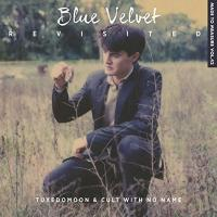 Blue velvet revisited : [bande originale du documentaire de Peter Braatz] | Tuxedomoon. Musicien