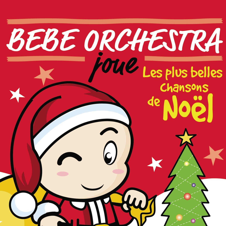 Bébé Orchestra joue les plus belles chansons de Noël Anonyme, comp. & chant
