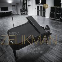 From Couperin to Schumann Tatiana Zelikman, piano François Couperin, W.A. Mozart, Joseph Haydn, Robert Schumann, compositeurs