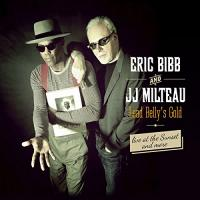 Lead Belly's gold live at the Sunset and more Eric Bibb, chant, guitare Jean-Jacques Milteau, harmonica