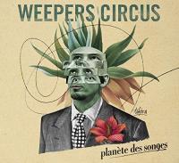 Planète des songes / Weepers Circus, ens. voc. et instr. | Weepers Circus. Interprète